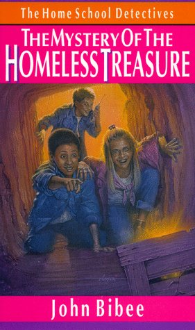 The Mystery of the Homeless Treasure (Home School Detectives)