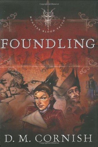 Foundling (Monster Blood Tattoo, Book 1)