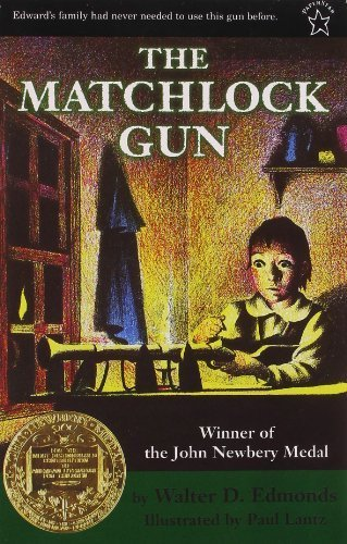The Matchlock Gun by Walter D. Edmonds (1998-11-23)