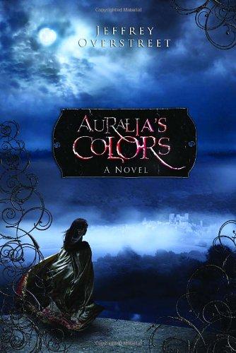 Auralia's Colors (The Auralia Thread Series #1)
