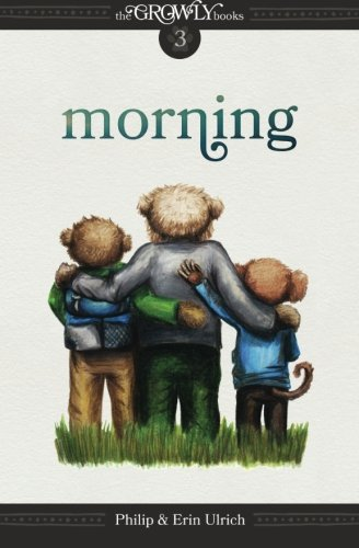 The Growly Books: Morning (Volume 3)