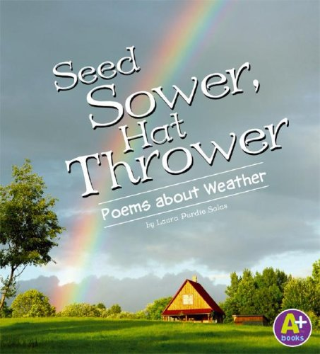 Seed Sower, Hat Thrower: Poems about Weather (Poetry)