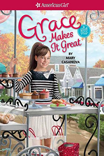 Grace Makes It Great (American Girl Today)