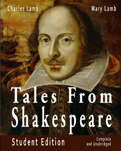 Tales From Shakespeare  Student Edition  Complete And Unabridged