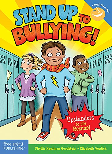 Stand Up to Bullying!: (Upstanders to the Rescue!) (Laugh & Learn)