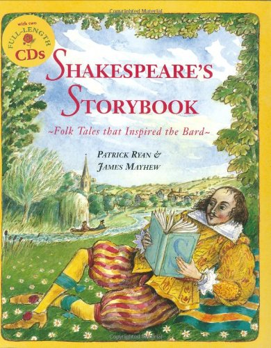 Shakepeare's Storybook: Folk Tales that Inspired the Bard (Book & CD)