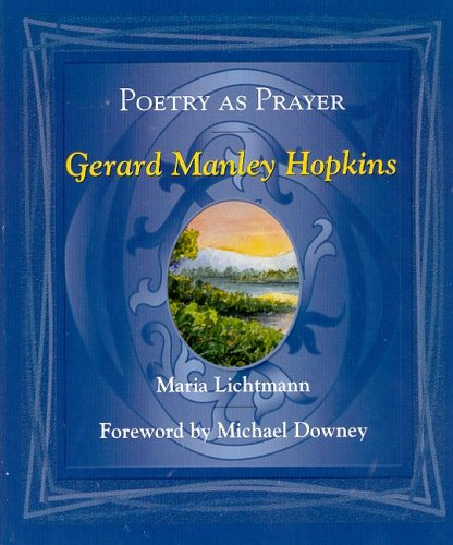 Poetry as Prayer: Gerard Manley Hopkins (Poetry as Prayer Series)
