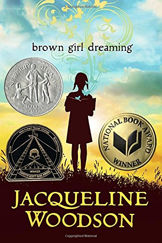 Brown Girl Dreaming (Newbery Honor Book)