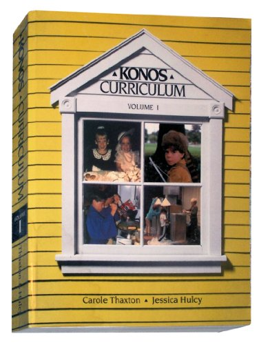 Konos Character Curriculum – Volume 1 with Lesson Plans (Volume 1)