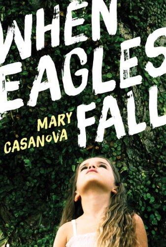 When Eagles Fall (Fesler-Lampert Minnesota Heritage)