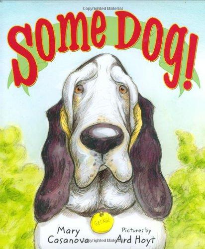 Some Dog!