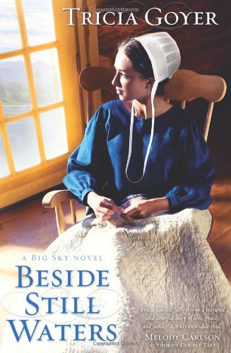 Beside Still Waters: A Big Sky Novel (Big Sky Novels)