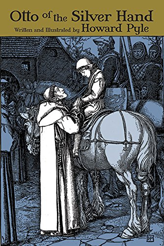 Otto of the Silver Hand (Dover Children's Classics)