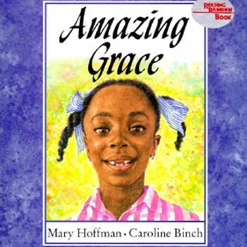 AMAZING GRACE : CAROLINE BINCH ILLUSTRATIONS / 25TH ANNIVERSARY EDITION