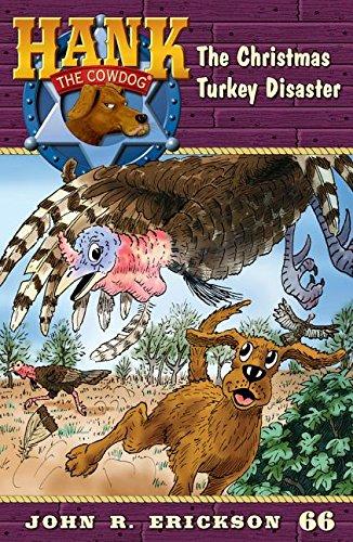 The Christmas Turkey Disaster (Hank the Cowdog (Quality))