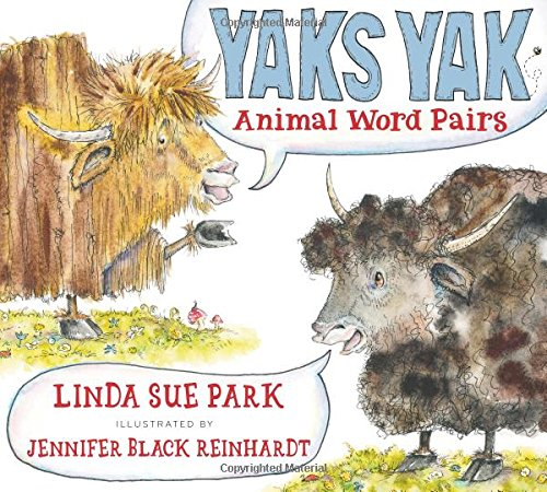 Yaks Yak: Animal Word Pairs