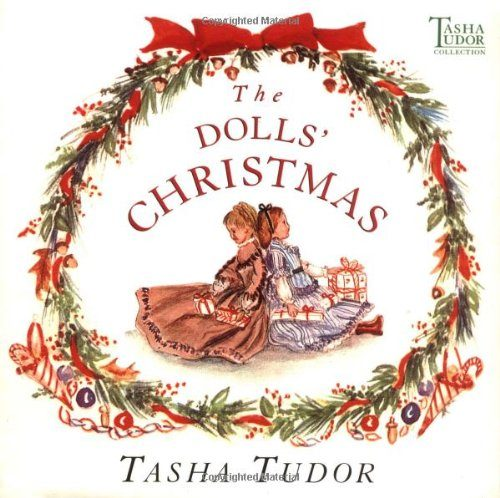 The Dolls' Christmas (Tasha Tudor Collection)