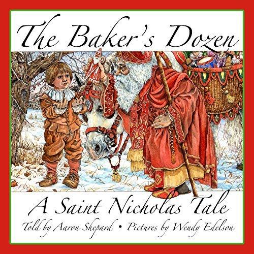 The Baker's Dozen: A Saint Nicholas Tale