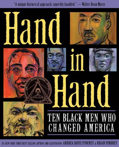 Hand in Hand: Ten Black Men Who Changed America (Coretta Scott King Award – Author Winner Title(s))