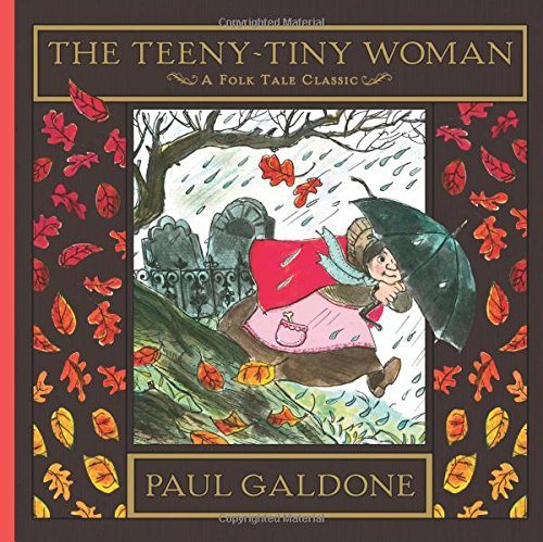 The Teeny-Tiny Woman (Folk Tale Classics)