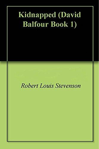 Kidnapped (David Balfour Book 1)