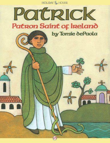 Patrick, Patron Saint of Ireland