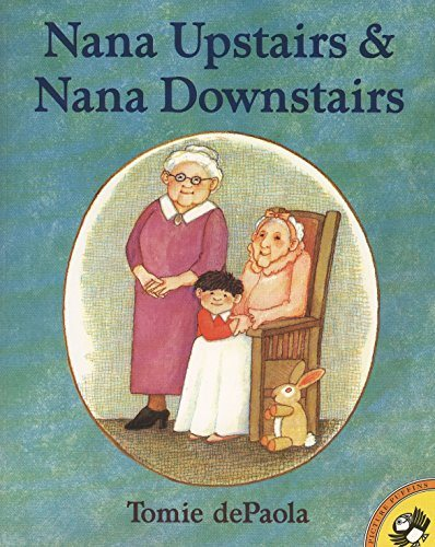 Nana Upstairs and Nana Downstairs (Picture Puffin Books)