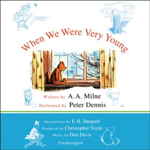 When We Were Very Young: A.A. Milne's Pooh Classics, Volume 3