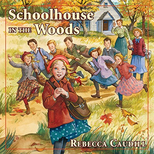 Schoolhouse in the Woods: Fairchild Family Stories, Book 2