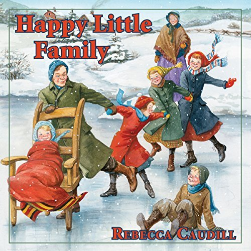 Happy Little Family: Fairchild Family Story, Book 1