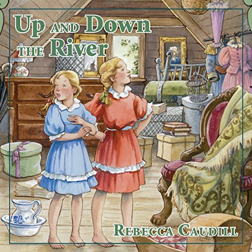 Up and Down the River: Fairchild Family Stories, Book 3
