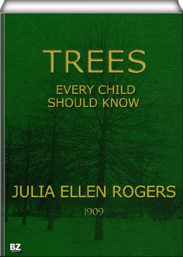 Trees Every Child Should Know