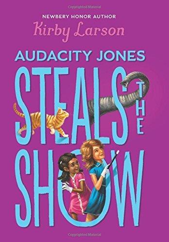 Audacity Jones Steals the Show (Audacity Jones #2)