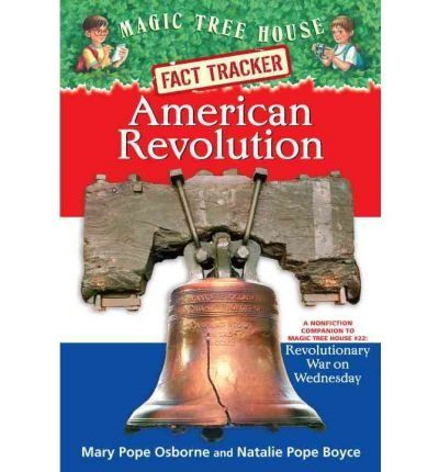 [ { { American Revolution: A Nonfiction Companion to Revolutionary War on Wednesday } } ] By Osborne, Mary Pope( Author ) on Aug-10-2004 [ Paperback ]