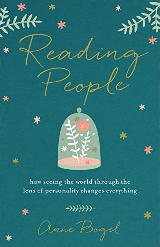 Reading People: How Seeing the World through the Lens of Personality Changes Everything