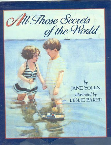 All Those Secrets of the World