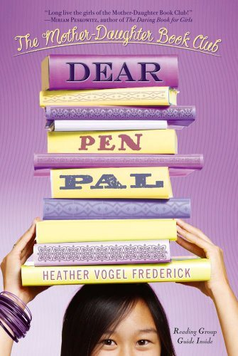 Dear Pen Pal (The Mother-Daughter Book Club)
