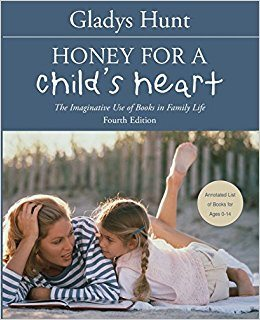 Honey for a Childs Heart By Hunt Gladys