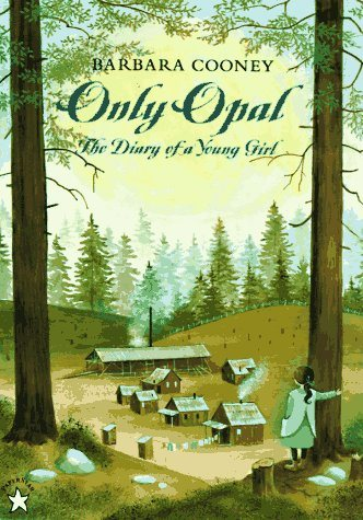 Only Opal: The Diary of a Young Girl