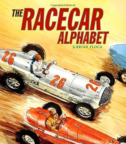 Racecar Alphabet (Ala Notable Children's Books. Younger Readers (Awards))