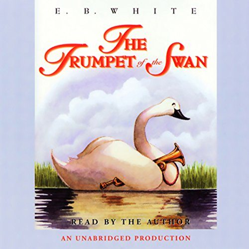 The Trumpet of the Swan- audio book