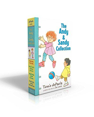 The Andy & Sandy Collection: When Andy Met Sandy; Andy & Sandy's Anything Adventure; Andy & Sandy and the First Snow; Andy & Sandy and the Big Talent Show (An Andy & Sandy Book)