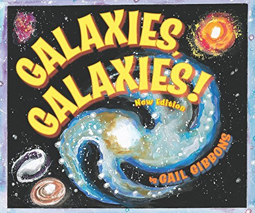 Galaxies, Galaxies!: Second Edition