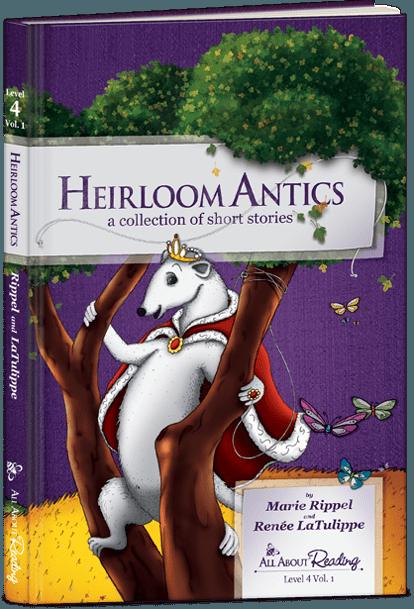 Heirloom Antics