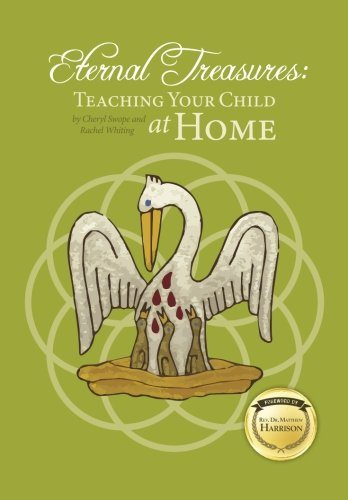 Eternal Treasures: Teaching Your Child at Home