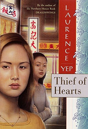 Thief of Hearts (Golden Mountain Chronicles, 1995)