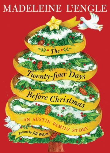 The Twenty-four Days Before Christmas: An Austin Family Story (Austin Family Series Book 3)
