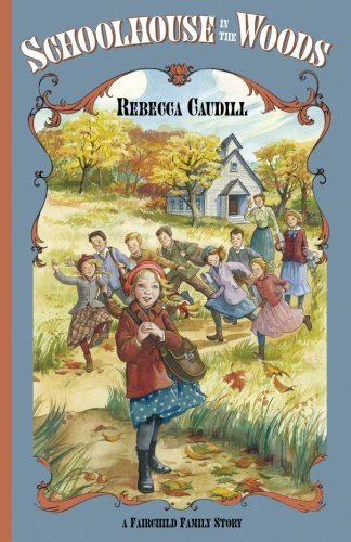 Schoolhouse in the Woods (Fairchild Family Story) (v. 2) (Fairchild Family Series)