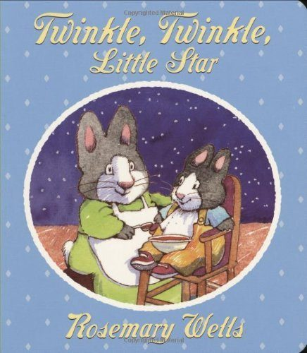 Twinkle, Twinkle Little Star by Rosemary Wells (2006-10-01)