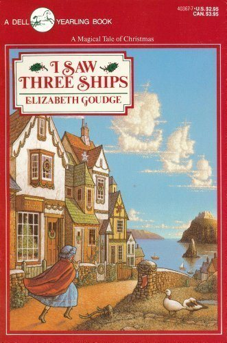 I Saw Three Ships by Elizabeth Goudge (1990-10-01)